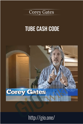 Tube Cash Code – Corey Gates