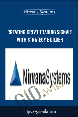 Creating Great Trading Signals with Strategy Builder - Nirvana Systems