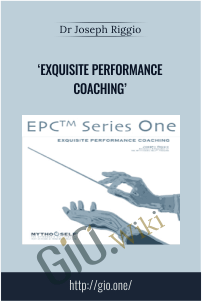 Exquisite Performance Coaching - Dr Joseph Riggio