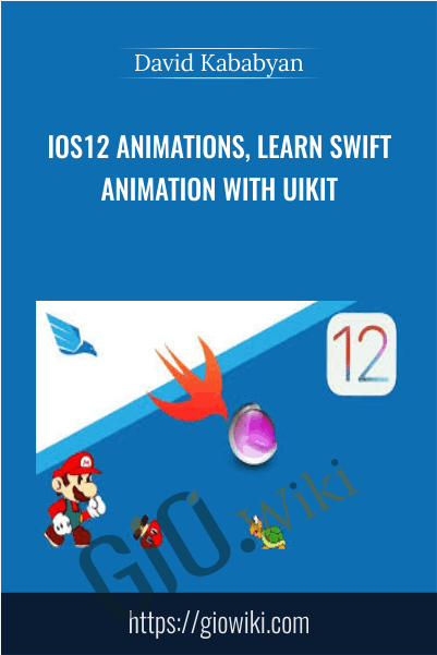 iOS12 Animations, learn swift animation with UIKit - David Kababyan