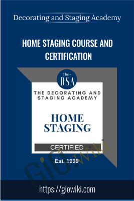 Home Staging Course and Certification - Decorating and Staging Academy