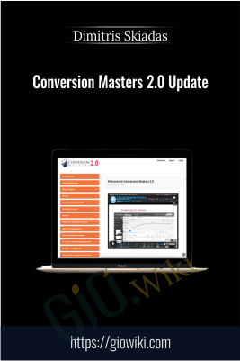 Conversion Masters 2.0 Update - Dimitris Skiadas