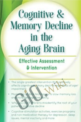Cognitive & Memory Decline in the Aging Brain: Effective Assessment & Intervention - Maxwell Perkins