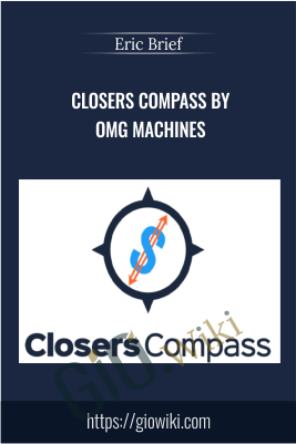 Closers Compass by OMG Machines – Eric Brief