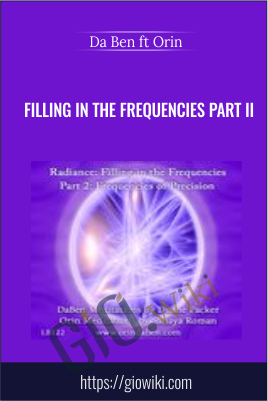 Filling in the Frequencies Part II - DaBen ft Orin (Sanaya Roman and Duane Packer)