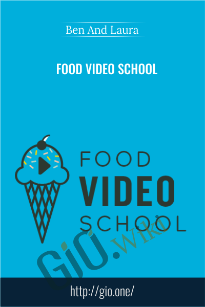 Food Video School - Ben And Laura