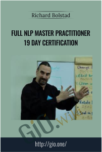 Full NLP Master Practitioner 19 Day Certification – Richard Bolstad