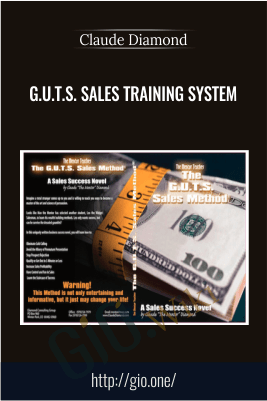 G.U.T.S. Sales Training System - Claude Diamond