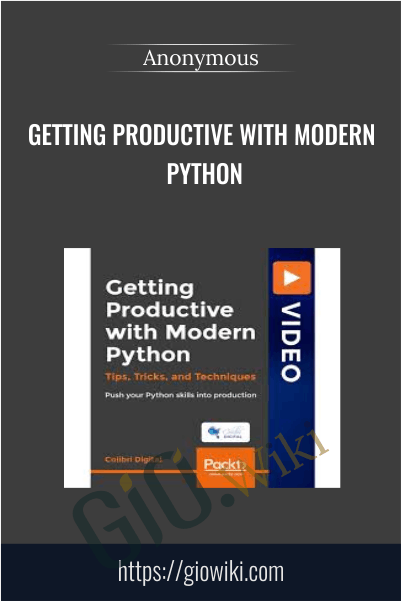 Getting Productive with Modern Python