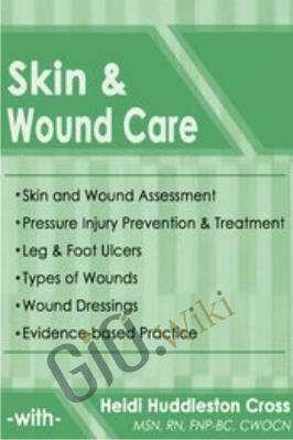 Skin & Wound Care - Heidi Huddleston Cross