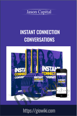 Instant Connection Conversations - Jason Capital