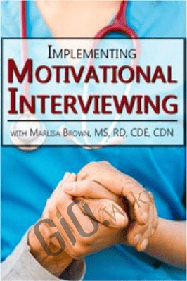 Implementing Motivational Interviewing - Marlisa Brown
