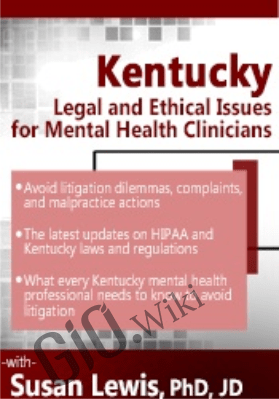 Kentucky Legal & Ethical Issues for Mental Health Clinicians - Susan Lewis