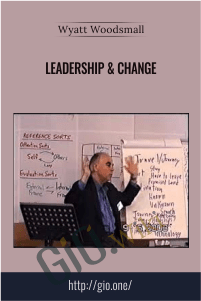 Leadership & Change – Wyatt Woodsmall