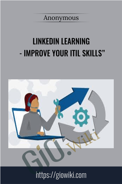 LinkedIn Learning - Improve Your ITIL Skills