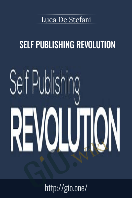 Self Publishing Revolution - Luca De Stefani