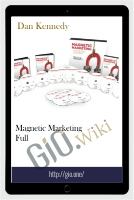 Magnetic Marketing Full - Dan Kennedy