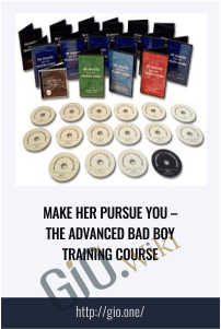 Make Her Pursue You – The Advanced Bad Boy Training Course