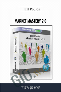 Market Mastery 2.0 – Bill Poulos