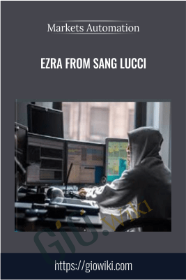 Ezra from Sang Lucci – Markets Automation