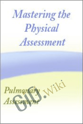 Mastering the Physical Assessment Webcast Series Session #3 Mastering the Pulmonary Assessment - Cyndi Zarbano
