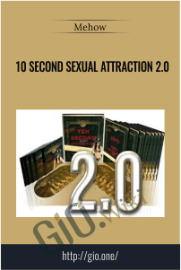 10 Second Sexual Attraction 2.0 – Mehow