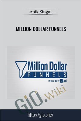 Million Dollar Funnels - Anik Singal
