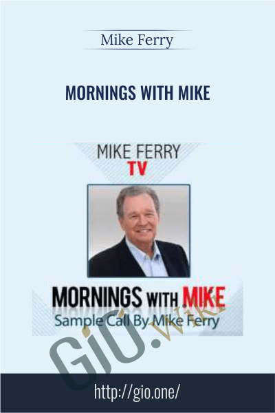 Mornings with Mike -  Mike Ferry