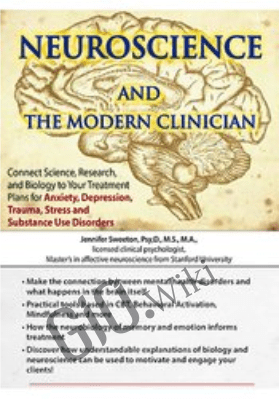 Neuroscience and the Modern Clinician: Connect Science, Research, and Biology to Your Treatment Plans for Anxiety - Sherrie All