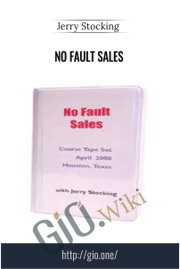 No Fault Sales – Jerry Stocking