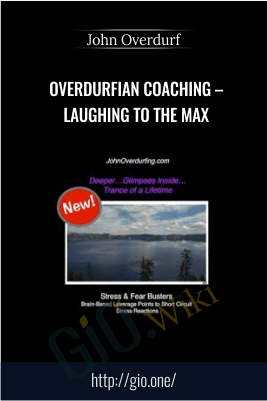 Overdurfian Coaching – Laughing to the Max – John Overdurf