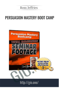 Persuasion Mastery Boot Camp – Ross Jeffries
