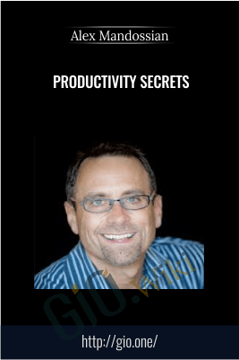 Productivity Secrets – Alex Mandossian