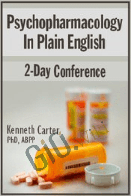 Psychopharmacology in Plain English: 2-Day Conference - Kenneth Carter
