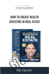 Real Estate Program - How To Create Wealth Investing in Real Estate
