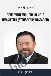 Retirement Millionaire 2016 Newsletter (Stansberry Research) – Steve Sjuggerud