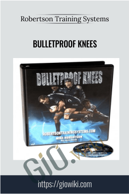 Bulletproof Knees - Robertson Training Systems