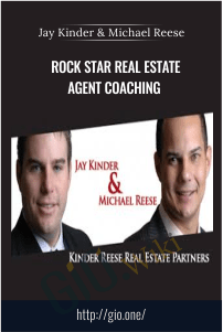 Rock Star Real Estate Agent Coaching – Jay Kinder and Michael Reese
