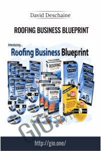 Roofing Business Blueprint – David Deschaine