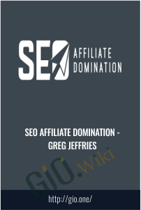 SEO Affiliate Domination - Greg Jeffries