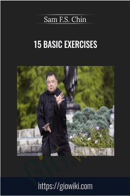 Sam F.S. Chin - 15 Basic Exercises