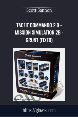 TACFIT Commando 2.0 - Mission Simulation 2B - Grunt (FIXED) - Scott Sannon