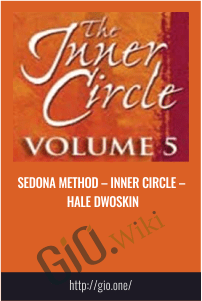 Sedona Method – Inner Circle – Hale Dwoskin