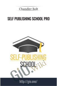 Self Publishing School Pro - Chandler Bolt