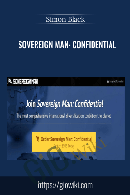 Sovereign Man: Confidential – Simon Black