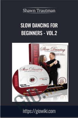 Slow Dancing for Beginners - Vol.2 - Shawn Trautman