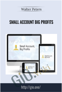 Small Account Big Profits – Walter Peters