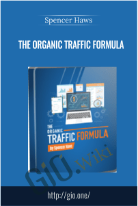 The Organic Traffic Formula - Spencer Haws