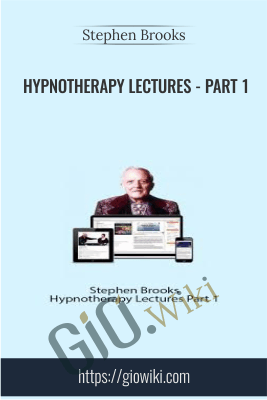 Hypnotherapy Lectures - Part 1 - Stephen Brooks