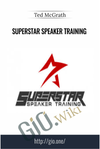 Superstar Speaker Training  –  Ted McGrath